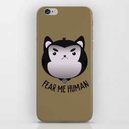 Fear Me iPhone Skin