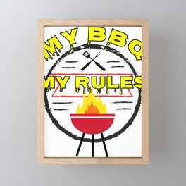My BBQ My Rules Outdoor Grilling Grillmaster Framed Mini Art Print