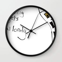 This City Gets Real Lonely Wall Clock