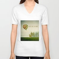 never stop exploring V-neck T-shirts featuring Never Stop Exploring ( Air Balloon) by Sandra Arduini