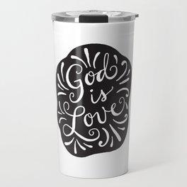 God is Love Black and White Travel Mug