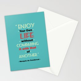 Enjoy your own life Inspirational Quote Stationery Cards