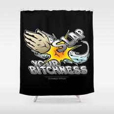 Slap your bitchness Shower Curtain