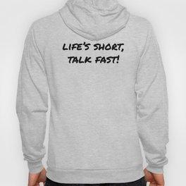 The Short Life Hoody