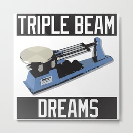 Triple Beam Dreams Metal Print