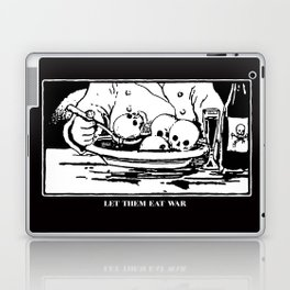 Let Them Eat War Laptop & iPad Skin