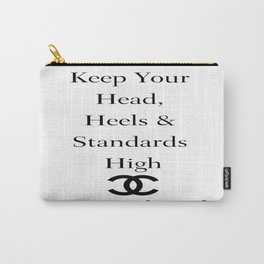 """CocoChanel Quote """"Keep Your Heads, Heels and Standards High"""" (White Background)  Carry-All Pouch"""