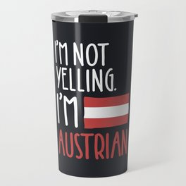 I'm Austrian Travel Mug