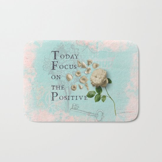 Positive - Quote with Rose Flower- Floral Collage and Wisdom on turquoise background on #Society6 Bath Mat