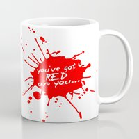 shaun of the dead Mugs featuring Shaun oF The Dead  |  You've Got Red On You... by Silvio Ledbetter