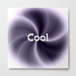 Cool Metal Print