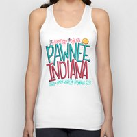 indiana Tank Tops featuring Pawnee, Indiana by Chelsea Herrick