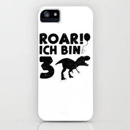 Roar Ich Bin 3 iPhone Case