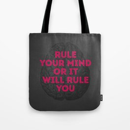 Rule Your Mind Tote Bag