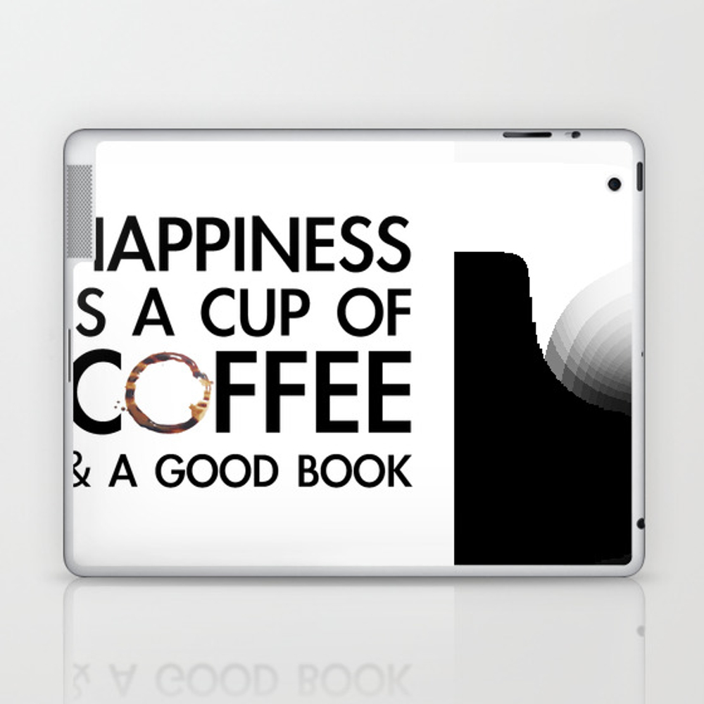 Happiness Is A Cup Of Coffee & A Good Book Laptop & Ipad Skin by Catmustache LSK8459679