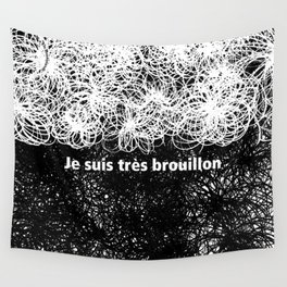 Je suis très brouillon Wall Tapestry