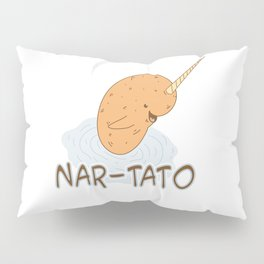 NAR-TATO- Narwhal Meets Potato Pillow Sham