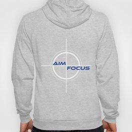 Motivational Focus Tshirt Design Aim Focus Never Miss Hoody