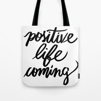 positive Tote Bags featuring POSITIVE by Henrique Nobrega