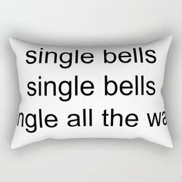 single all the way Rectangular Pillow