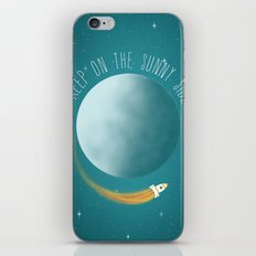 Keep on the sunny side  iPhone & iPod Skin