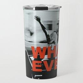 whutever Travel Mug