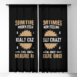 Funny Woodworking Quote Blackout Curtain