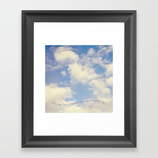 Watch the Clouds Framed Art Print