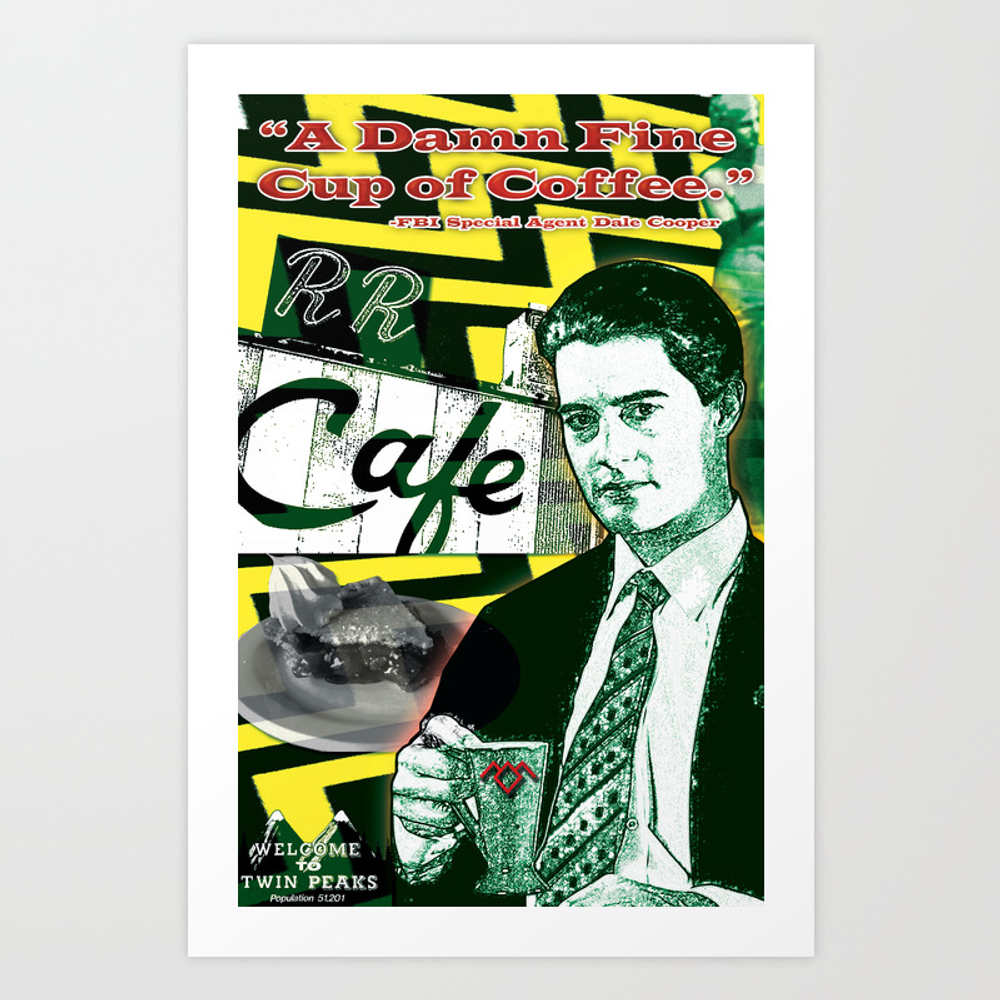 "Twin Peaks Agent Cooper """"a Damn Fine Cup Of Coffee Art Print by Judgehydrogen"" PRN3909818"