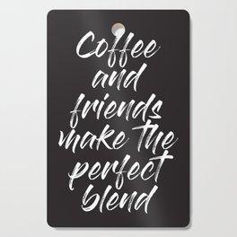 Coffee and Friends Cutting Board