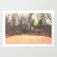 Road ENDS.  Art Print