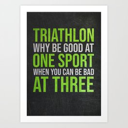 Triathlon Funny Poster Art Print
