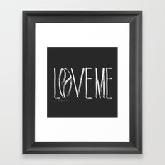 Love Me or Leave Me Framed Art Print