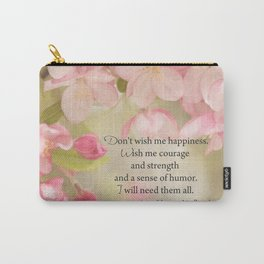 Courage quote pink spring flowers and words Carry-All Pouch