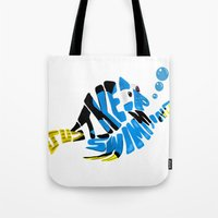 """finding nemo Tote Bags featuring """"just keep swimming"""" (Finding Nemo- Dory) by Art of Fernie"""