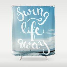 Swing Life Away - Ocean Shower Curtain