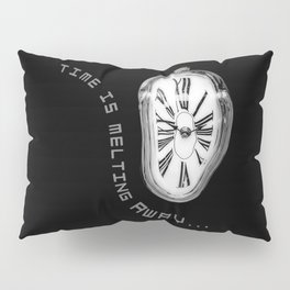 Salvador Dali Inspired Melting Clock. Time is melting away. Pillow Sham