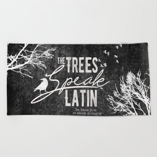 The Trees Speak Latin - Raven Boys Beach Towel