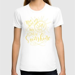 Yellow You are my Sunshine T-shirt