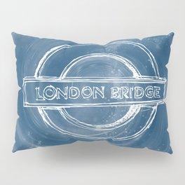 London bridge sign vortex Pillow Sham
