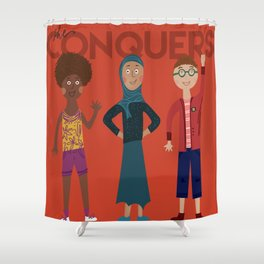 she conquers. Shower Curtain