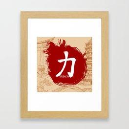 Japanese kanji - Strength Framed Art Print