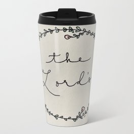 The Lord's Metal Travel Mug