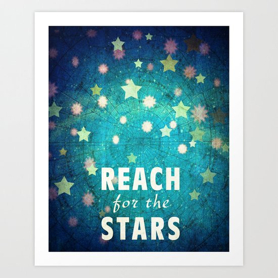 Reach For The Stars Art Print