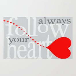 Always follow your heart zolliophone gift shop Rug