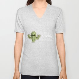I Have A Prickly Personality Unisex V-Neck