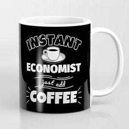 Instant ECONOMIST - just add coffee Coffee Mug