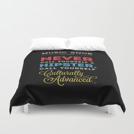 Never EVER Call Yourself a Hipster — Music Snob Tip #003.5 Duvet Cover