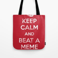 Keep Calm and Beat a Meme to Death Tote Bag
