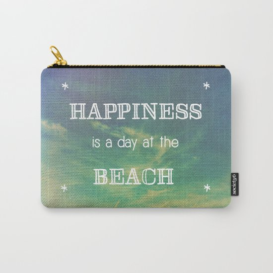 Happiness is a Day at the Beach Carry-All Pouch